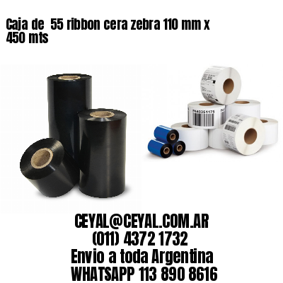 Caja de  55 ribbon cera zebra 110 mm x 450 mts