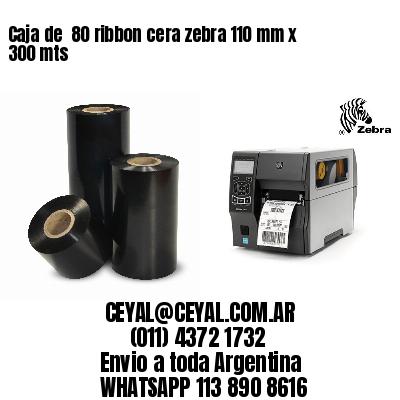 Caja de  80 ribbon cera zebra 110 mm x 300 mts