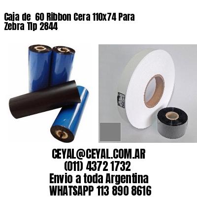 Caja de  60 Ribbon Cera 110x74 Para Zebra Tlp 2844