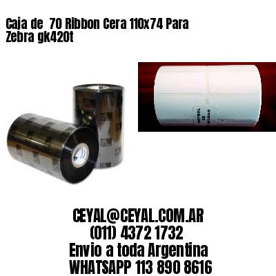 Caja de  70 Ribbon Cera 110x74 Para Zebra gk420t