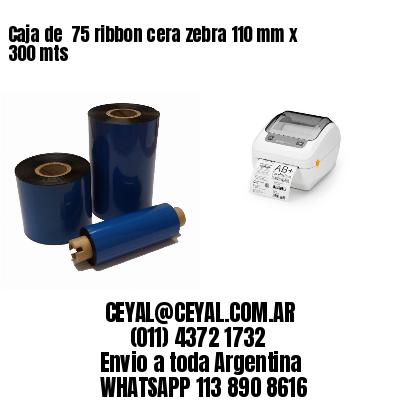 Caja de  75 ribbon cera zebra 110 mm x 300 mts