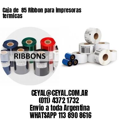 Caja de  85 Ribbon para impresoras termicas