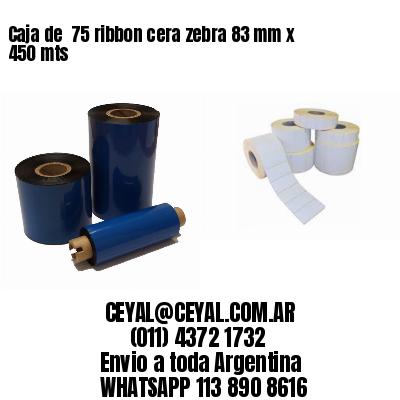 Caja de  75 ribbon cera zebra 83 mm x 450 mts