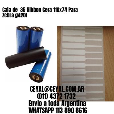 Caja de  35 Ribbon Cera 110x74 Para Zebra g420t