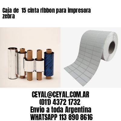 Caja de  15 cinta ribbon para impresora zebra