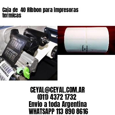 Caja de  40 Ribbon para impresoras termicas