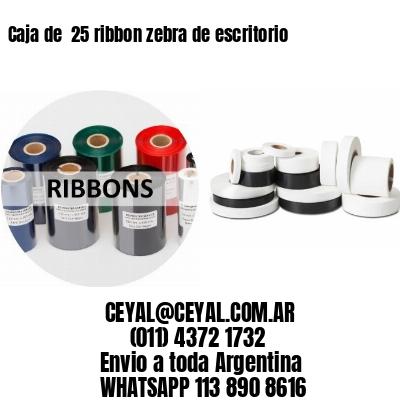 Caja de  25 ribbon zebra de escritorio