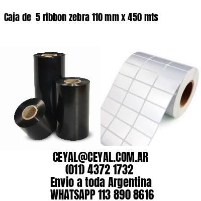 Caja de  5 ribbon zebra 110 mm x 450 mts