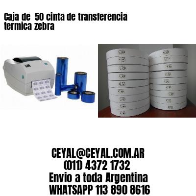 Caja de  50 cinta de transferencia termica zebra