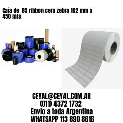 Caja de  85 ribbon cera zebra 102 mm x 450 mts