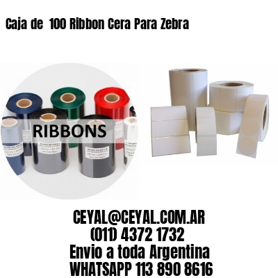 Caja de  100 Ribbon Cera Para Zebra
