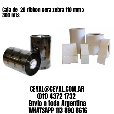 Caja de  20 ribbon cera zebra 110 mm x 300 mts