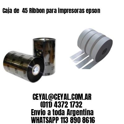 Caja de  45 Ribbon para impresoras epson