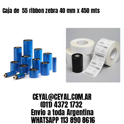 Caja de  55 ribbon zebra 40 mm x 450 mts