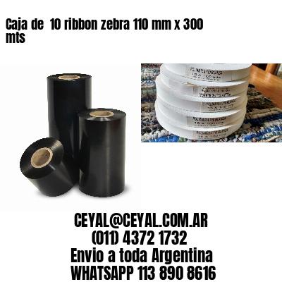 Caja de  10 ribbon zebra 110 mm x 300 mts
