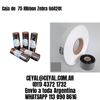 Caja de  75 Ribbon Zebra Gd420t